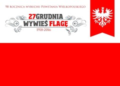 Powstanie Wielkopolskie - 98 rocznica
