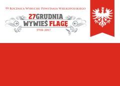 Powstanie Wielkopolskie - 99 rocznica